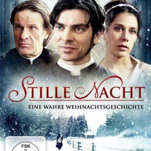 Stille Nacht - Eine wahre Weihnachtsgeschichte - Cover