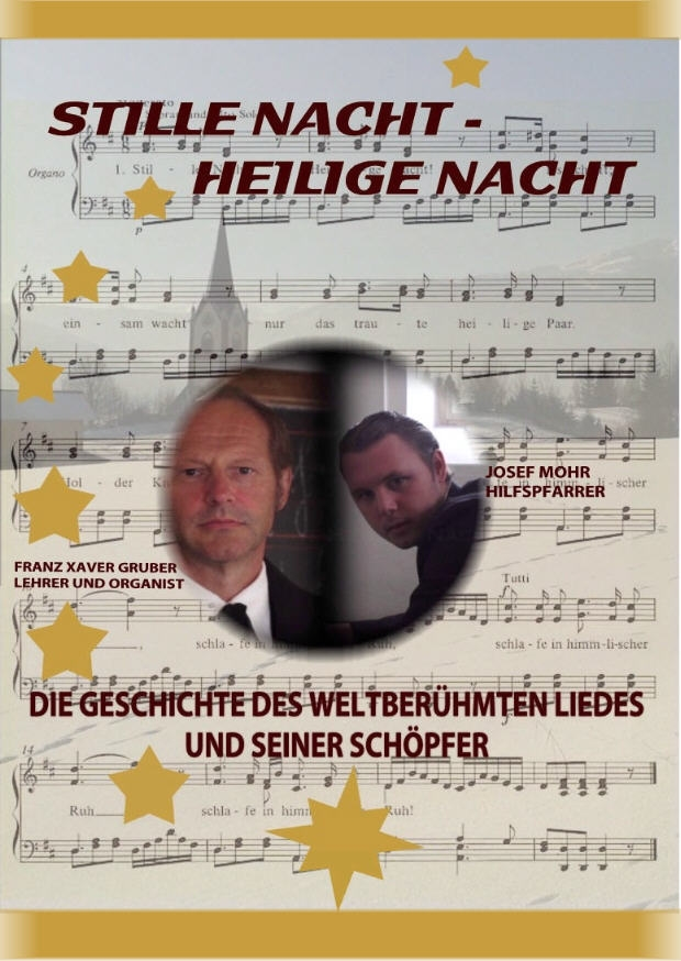 DVD - Stille Nacht - Heilige Nacht - Die Geschichte des weltberühmten Liedes und seiner Schöpfer