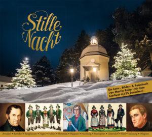 Stille Nacht - Ein Lese-, Bilder- & Reisebuch von Martin Reiter mit dem Liedtext in125 Sprachen