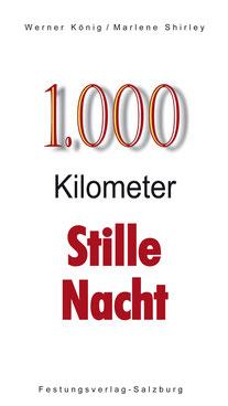 1000 Kilometer Stille Nacht