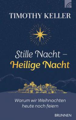 Stille Nacht - Warum wir Weihnachten heute noch feiern