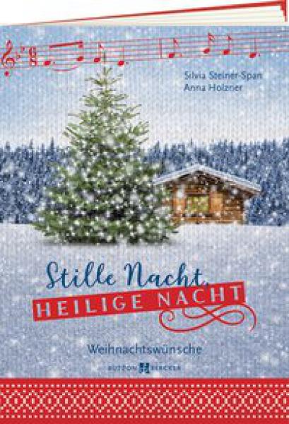 Stille Nacht, heilige Nacht - Weihnachtswünsche